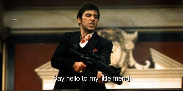 scarface movie quote