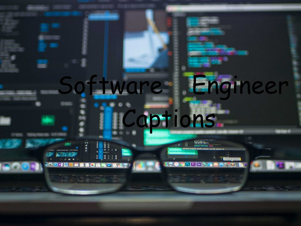 Software Engineer Captions