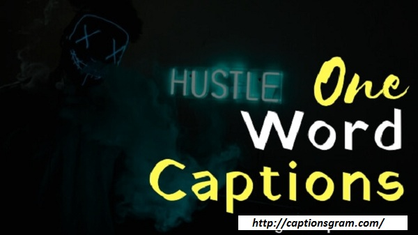 One Word Captions For Instagram, Inspirational One Word Quotes, and Motivational One Word Quotes