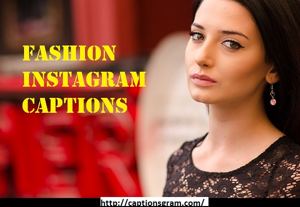 Fashion Caption For Instagram ! , captionsgram