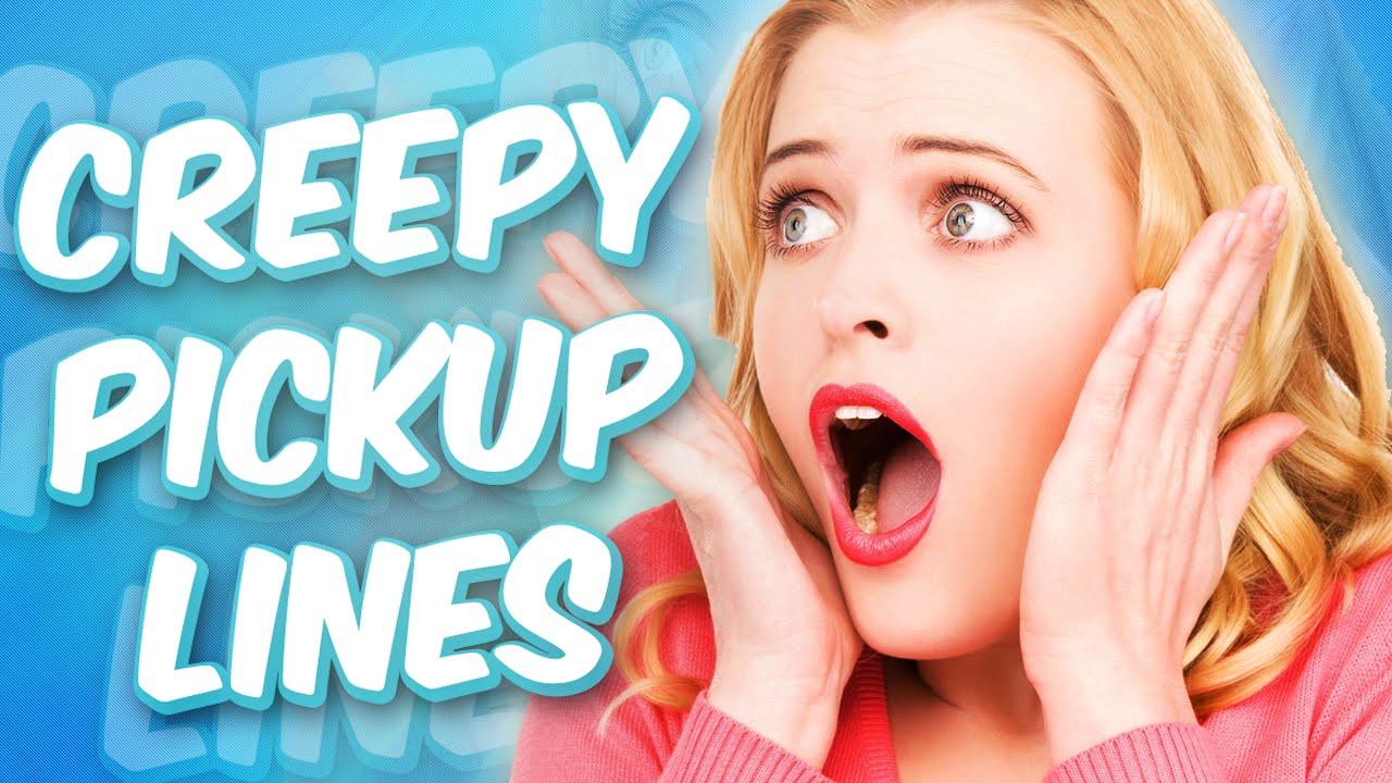 Best Creepy Pick Up Lines