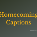 Best Homecoming Captions